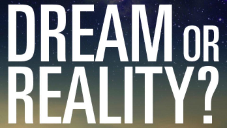 dream_or_reality